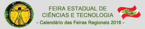 Feira Estadual de Ciências e Tecnologia - 2016